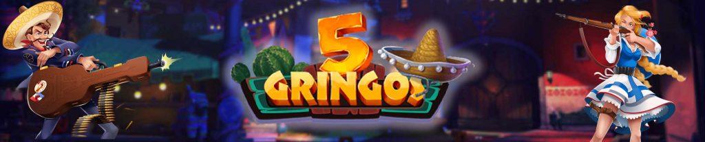 5Gringos Online Casino