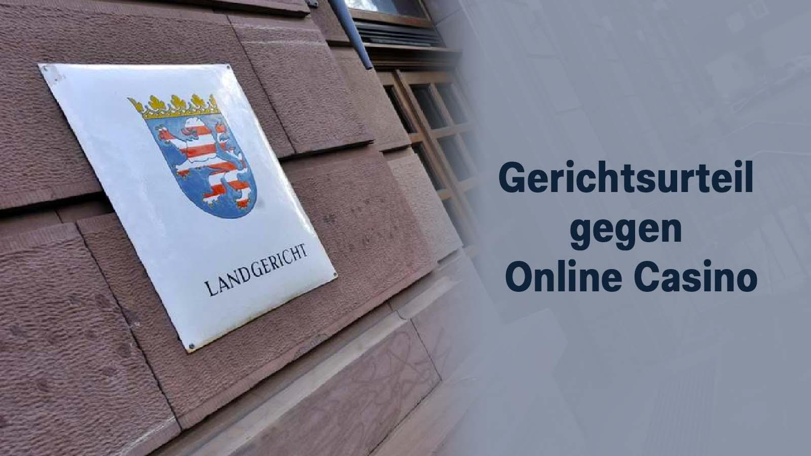 Gerichtsurteil gegen Online Casino