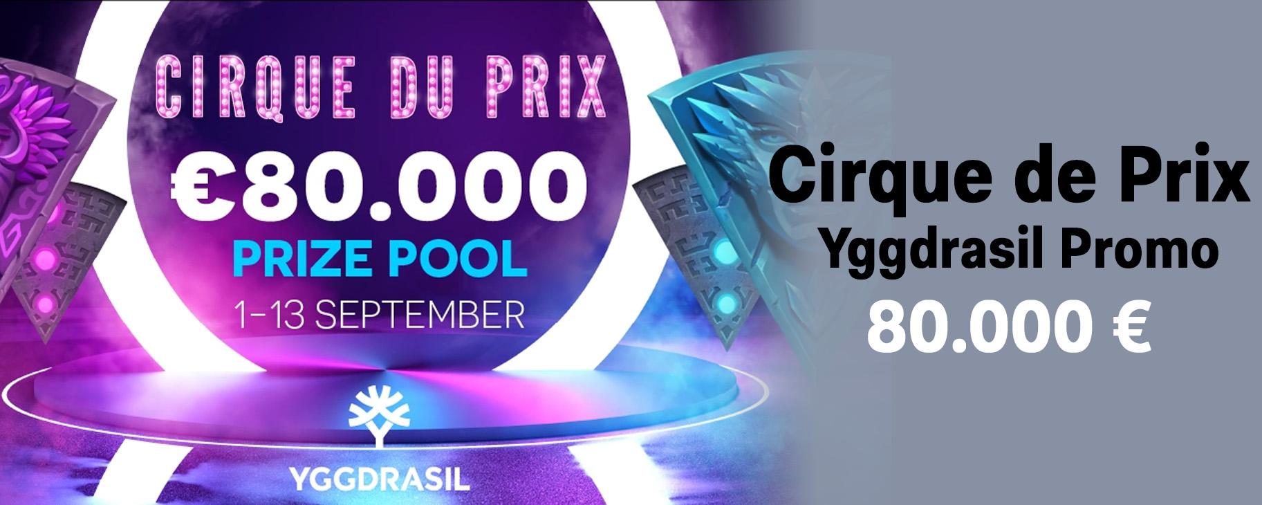 Yggdrasil Cirque de Prix – Der 80.000 € Zirkus