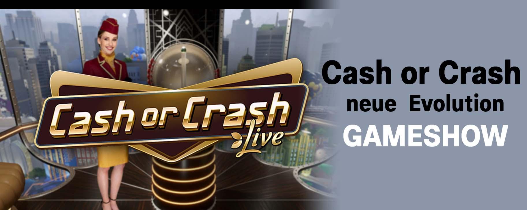 Cash or Crash Live – Die neue Evolution Gameshow